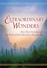 Mysterious Ways: Extraordinary Wonders - eBook