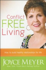 Conflict-Free Living: How to Build Healthy Relationships for Life - Slightly Imperfect