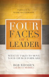 Four Faces of a Leader: What It Takes to Move a Church - eBook