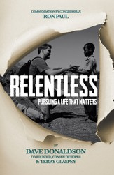 Relentless: Pursuing a Life That Matters - eBook