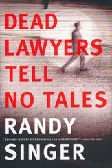 Dead Lawyers Tell No Tales, Hardcover
