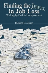 Finding the Jewel in Job Loss: Walking by Faith in Unemployment - eBook