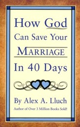 How God Can Save Your Marriage in 40 Days