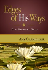 Edges of His Ways: Daily Devotional Notes - eBook