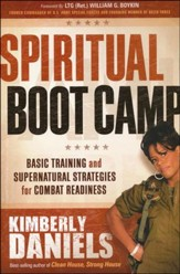 Spiritual Bootcamp: Basic Training for Engaging and Destroying the Devil