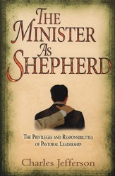 The Minister As Shepherd - eBook