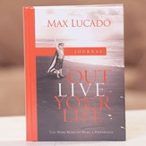 Outlive Your Life Journal