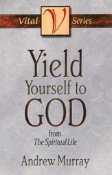 Yield Yourself to God - eBook