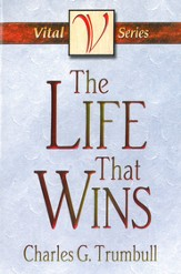 The Life That Wins - eBook