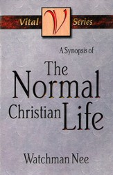 A Synopsis of the Normal Christian Life - eBook