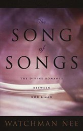 The Song of Songs: The Divine Romance Between God & Man
