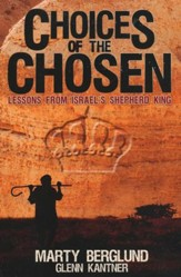 Choices of the Chosen: Lessons from Israel's Shepherd King - eBook