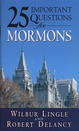 25 Important Questions for Mormons - eBook