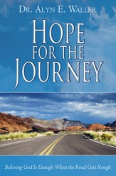 Hope for the Journey: Believing God is Enough When the Road Gets Rough - eBook