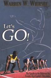Let's Go!: The Epistle to the Hebrews for Twenty-first-Century Christians - eBook