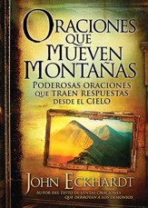Oraciones que Mueven Montañas  (Prayers that Move Mountains)