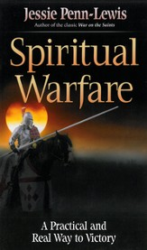 Spiritual Warfare: A Practical and Real Way to Victory - eBook