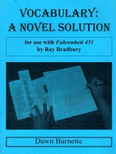 Vocabulary: A Novel Solution for use with Fahrenheit 451