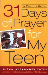 31 Days of Prayer for My Teen: A Parent's Guide - eBook