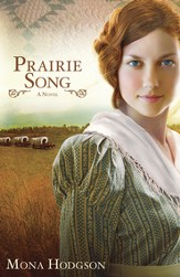 Prairie Song, Hearts Seeking Home Series #1 -eBook