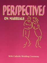 Perspectives on Marriage Workbook: Catholic Edition