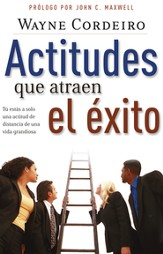 Actitudes Que Atraen al Exito - Attitudes that Attract Success (Spanish ed.)
