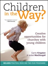 Children in the Way: Creative opportunities for churches with young children - eBook