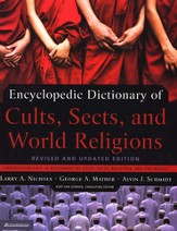 Encyclopedic Dictionary of Cults, Sects, and World Religions: Revised and Updated Edition / New edition - eBook