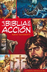 La Biblia en Acción: Nuevo Testamento    (The Action Bible: New Testament)