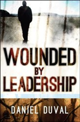 Wounded by Leadership  - Slightly Imperfect