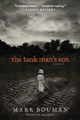 The Tank Man's Son : A Memoir