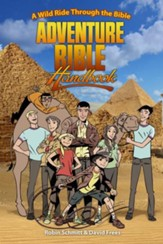 Adventure Bible Handbook: A Wild Ride through the Bible - eBook