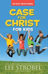 Case for Christ for Kids 90-Day Devotional - eBook