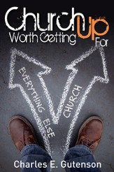 Church Worth Getting Up For - eBook