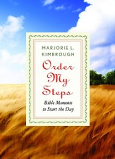 Order My Steps: Bible Moments to Start the Day - eBook