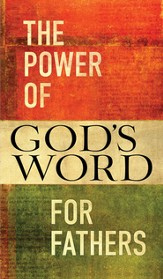 The Power of God's Word for Fathers - eBook