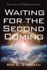 Waiting for the Second Coming