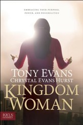 Kingdom Woman: Embracing Your Purpose, Power, and Possibilities - eBook