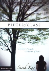 Pieces of Glass: A Moment of Tragedy, a Lifetime of Faith - eBook