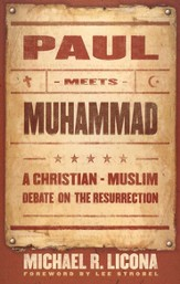 Paul Meets Muhammad: A Christian-Muslim Debate on the Resurrection - eBook