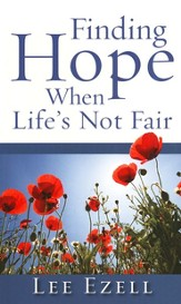Finding Hope When Life's Not Fair - eBook