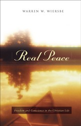 Real Peace: Freedom and Conscience in the Christian Life - eBook