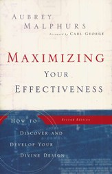 Maximizing Your Effectiveness: How to Discover and Develop Your Divine Design - eBook
