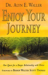 Enjoy your Journey: Our Quest for a Deeper Relationship with Christ - eBook
