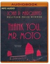 #2: Thank You, Mr. Moto - unabridged audio book on MP3- CD