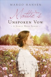 Mattie's Unspoken Vow: A Newly Weds Series - eBook