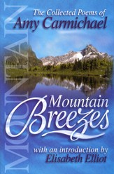 Mountain Breezes: The Collected Poems of Amy Carmichael - eBook