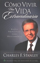 Como Vivir una Vida Extraordinaria  (Living the Extraordinary Life)