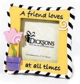 A Friend Loves at All Times Magnet Photo Frame