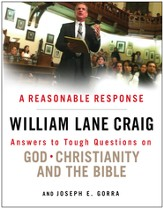 A Reasonable Response: Answers to Tough Questions on God, Christianity, and the Bible / New edition - eBook